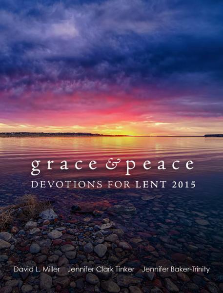 Grace Amp Peace Devotions For Lent 2015