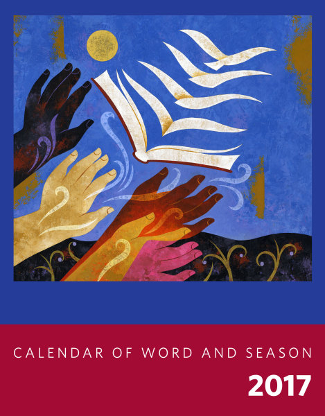 Calendar of Word and Season 2017, Year A