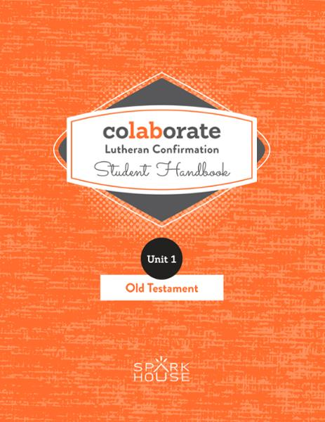 Colaborate: Lutheran Confirmation Student Handbook: Old Testament