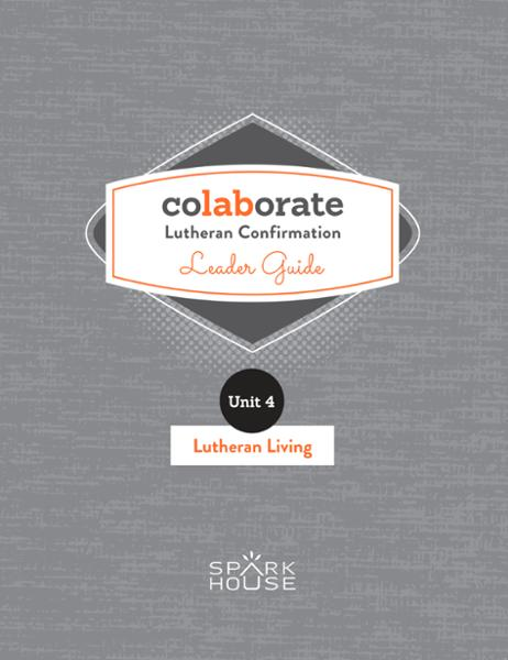 Colaborate: Lutheran Confirmation Leader Guide: Lutheran Living