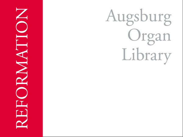 Augsburg Organ Library: Reformation