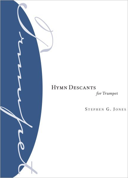 Hymn Descants for Trumpet: Evangelical Lutheran Worship