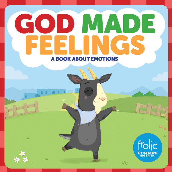 God Made Feelings