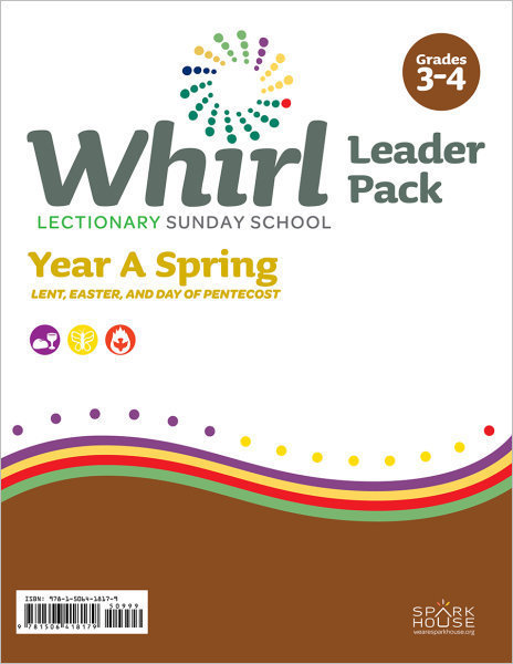 Whirl Year A Spring Grades 3-4 Leader Pack