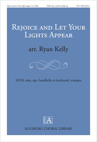 Rejoice and Let Your Lights Appear