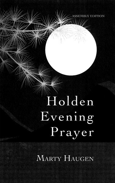 Holden Evening Prayer: 30th Anniversary Assembly Edition