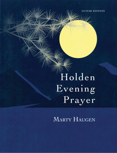 Holden Evening Prayer: 30th Anniversary Guitar Edition