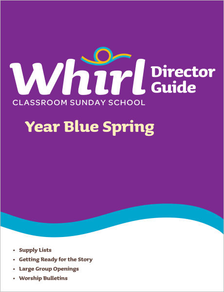 Whirl Classroom Year Blue Spring Director Guide