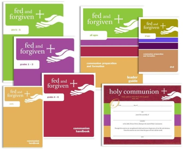 Fed and Forgiven Resource Kit: Communion Preparation