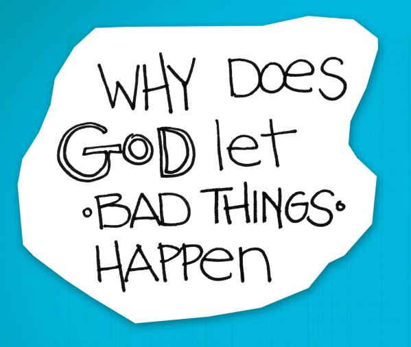 Five Five Spiritual Mysteries: #2 Why Does God Let Bad Things Happen?