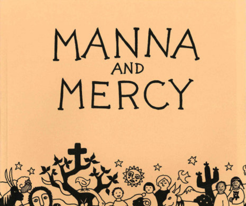 Manna and Mercy