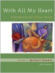 With All My Heart: Contemporary Vocal Solos: Volume 2: Spring & Summer