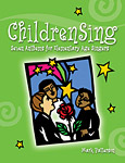 ChildrenSing: Seven Anthems for Elementary Age Singers