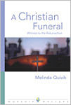 A Christian Funeral: Witness to the Resurrection eBook