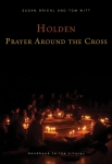 Holden Prayer Around the Cross