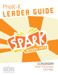 Spark Classroom / Year Orange / Winter / PreK-K / Leader Guide