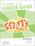 Spark Lectionary / Year A / Winter 2019-2020 / Grades 1-2 / Leader Guide
