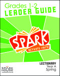 Spark Lectionary / Year A / Spring 2020 / Grades 1-2 / Leader Guide
