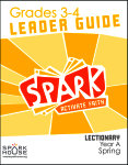 Spark Lectionary / Year A / Spring 2020 / Grades 3-4 / Leader Guide