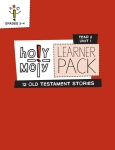 Holy Moly / Year 2 / Unit 1 / Grades 3-4 / Learner