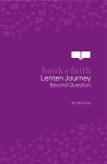 Book of Faith Lenten Journey: Beyond Question eBook