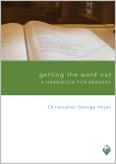 Getting the Word Out: A Handbook for Readers (Paperback/eBook)