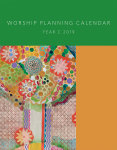 Worship Planning Calendar: Sundays and Seasons, Year C 2019