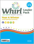 Whirl Lectionary / Year A / Winter 2019-20 / Grades 1-2 / Leader Pack