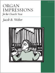 Organ Impressions for the Church Year