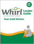 Whirl All Kids / Year Gold / Winter / Grades K-5 / Leader Guide