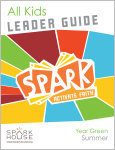 Spark All Kids / Year Green / Summer / Grades K-5 / Leader Guide