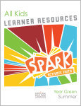 Spark All Kids / Year Green / Summer / Grades K-5 / Learner Pack