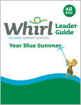 Whirl All Kids / Year Blue / Summer / Grades K-5 / Leader Guide