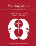 A Wedding Music Anthology: Fiftieth Anniversary Edition