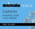 Animate Bible / Digital Lesson / Canon