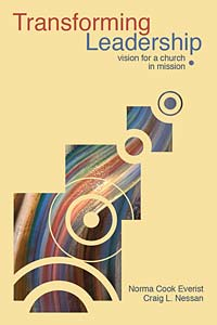 Transforming Leadership: New Vision for a Church in Mission