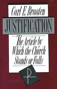 Justification: The Article by Which the Church Stands or Falls