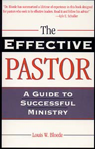 The Effective Pastor: A Guide to Successful Ministry