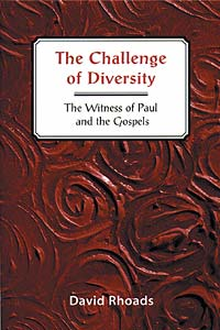 The Challenge of Diversity: The Witness of Paul and the Gospels