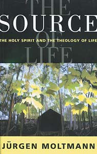 The Source of Life: The Holy Spirit and the Theology of Life
