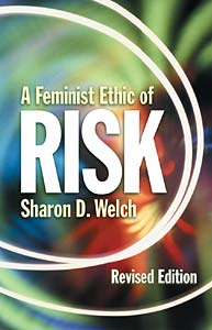 A Feminist Ethic of Risk: Revised Edition
