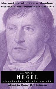 G. W. F. Hegel: Theologian of the Spirit