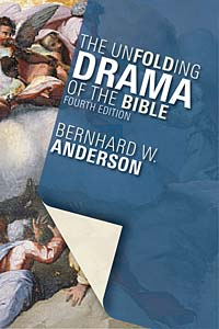 The Unfolding Drama of the Bible: Fourth Edition