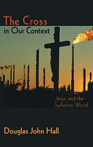 The Cross in Our Context: Jesus and the Suffering World