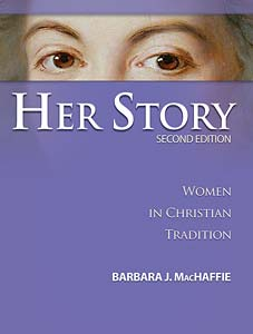 Her Story: Women in Christian Tradition, Second Edition