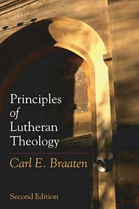 Principles of Lutheran Theology: Second Edition