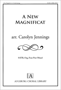 A New Magnificat: (revised text edition)