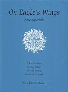 On Eagle's Wings: Piano Reflections