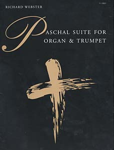 Paschal Suite for Organ and Trumpet