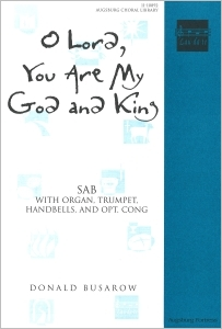 O Lord, You Are My God and King